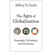 The Ages of Globalization par Sachs & Jeffrey D.