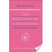 Kingdom of Childhood (Steiner Rudolf)(Paperback) (9780880104029)