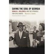Saving the Soul of Georgia: Donald L. Hollowell and the Struggle for Civil Rights, Hardcover/Maurice C. Daniels