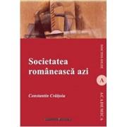 Societatea romaneasca azi/Constantin Craitoiu