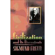 Civilization and Its Discontents, Paperback/Sigmund Freud