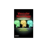 VASCULAR NEUROLOGY: QUESTION AND ANSWERS