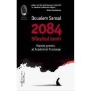 2084 Sfarsitul lumii - Boualem Sansal