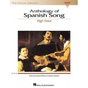 Anthology of Spanish Song: The Vocal Library High Voice, Paperback