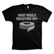What Would MacGyver Do T-Shirt
