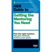 HBR Guide to Getting the Mentoring You Need, Paperback