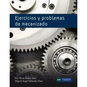 Rubio,Eva M. Ejercicios y problemas de mecanizado
