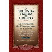 La Segunda Venida de Cristo, Vol. 1: Un Revelador Comentario Sobre Las Ense Anzas Originales de Jes 's, Paperback/Paramahansa Yogananda