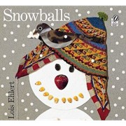 Snowballs, Hardcover/Lois Ehlert