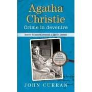 Agatha Christie. Crime in devenire - John Curran