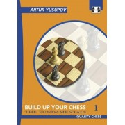 Build Up Your Chess 1: The Fundamentals, Paperback
