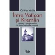 Intre Vatican si Kremlin