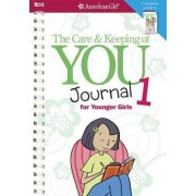 The Care & Keeping of You Journal 1 for Younger Girls by Dr Cara Natterson