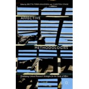 Affective Methodologies - Developing Cultural Research Strategies for the Study of Affect (Timm Knudsen Britta)(Cartonat) (9781137483188)
