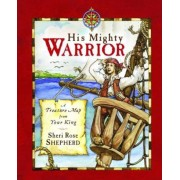 His Mighty Warrior: Treasure Letters from Your King, Hardcover