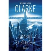 Orasul si stelele '1/Arthur C. Clarke