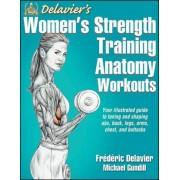 Delavier's Women's Strength Training Anatomy Workouts, Paperback