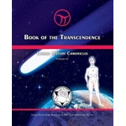Book of the Transcendence: Cosmic History Chronicles Volume VI - Time and the New Universe of Mind, Paperback/Jose Arguelles