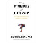Intangibles of Leadership - The 10 Qualities of Superior Executive Performance (Davis Richard A.)(Cartonat) (9780470679159)
