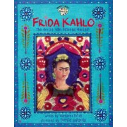Frida Kahlo: The Artist Who Painted Herself, Paperback