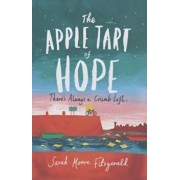 The Apple Tart of Hope, Hardcover/Sarah Moore Fitzgerald