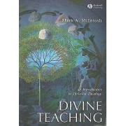 Divine Teaching by Mark A. McIntosh
