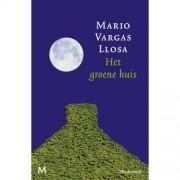 Het groene huis - Mario Vargas Llosa