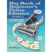 Big Book of Beginner's Piano Classics Volume Two: 65 Favorite Pieces in Easy Piano Arrangements