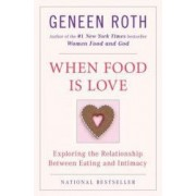 When Food Is Love Exploring the Relationship Between Eating and Intimacy