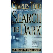 Search the Dark: An Inspector Ian Rutledge Mystery, Paperback