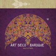 Art deco and Baroque Antistres