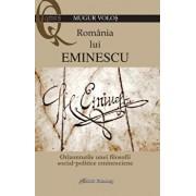 Romania lui Eminescu/Mugur Volos