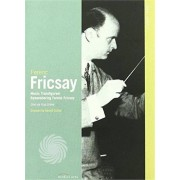 Video Delta FERENC FRICSAY - CLASSIC ARCHIVES - DVD