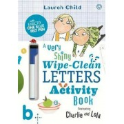 Charlie and Lola: Charlie and Lola A Very Shiny Wipe-Clean L, Paperback