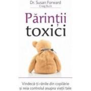 Parintii toxici - Susan Forward