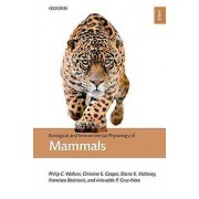 Ecological and Environmental Physiology of Mammals by Philip C. Wit...