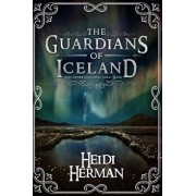 The Guardians of Iceland and Other Icelandic Folk Tales/Heidi Herman