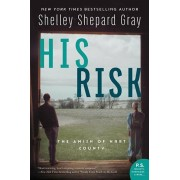 His Risk: The Amish of Hart County, Hardcover/Shelley Shepard Gray