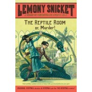The Reptile Room Or, Murder! by Lemony Snicket