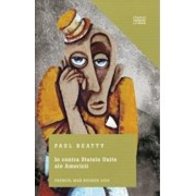 Io contra Statele Unite ale Americii/Paul Beatty