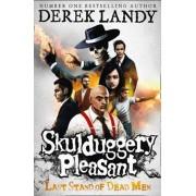Last Stand of Dead Men, Paperback/Derek Landy