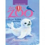 Zoe la zoo. Un pui de foca matasos
