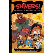 Shivers!: The Pirate Who's More Terrified Than Ever, Hardcover/Annabeth Bondor-Stone