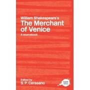 William Shakespeare's The Merchant of Venice, Paperback/S P Cerasano