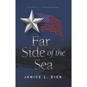 Far Side of the Sea, Paperback/Janice L. Dick