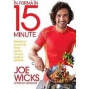In forma in 15 minute - Joe Wicks