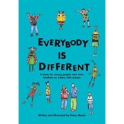 Everybody Is Different: A Book for Young People Who Have Brothers or Sisters with Autism, Paperback/Fiona Bleach