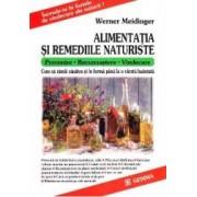 Alimentatia si remediile naturiste - Werner Meidinger