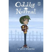 Oddly Normal, Book 1, Paperback