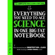 Everything You Need to Ace Science in One Big Fat Notebook: The Complete Middle School Study Guide, Paperback